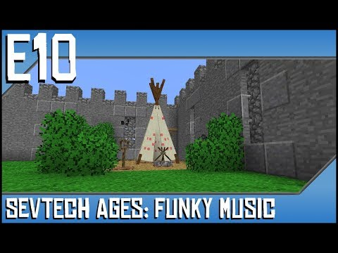 Sevtech Ages-Funky Music-Ep10-Modded Minecraft-Wind Chimes