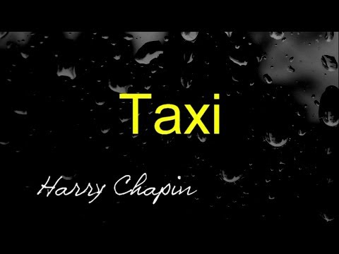 Taxi - Harry Chapin ( lyrics )