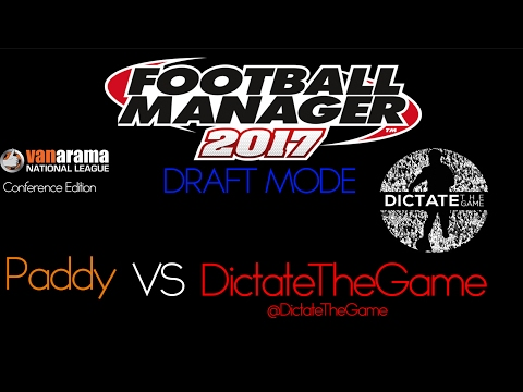 Football Manager 2017 | Draft vs Dictate The Game #2 | Conference Players ft. Andi Thanoj!!!