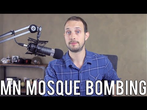 Minnesota Mosque Bombing | New Footage Brings More Questions Than Answers