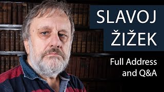 Professor Slavoj Žižek | Full Address and Q&A | Oxford Union