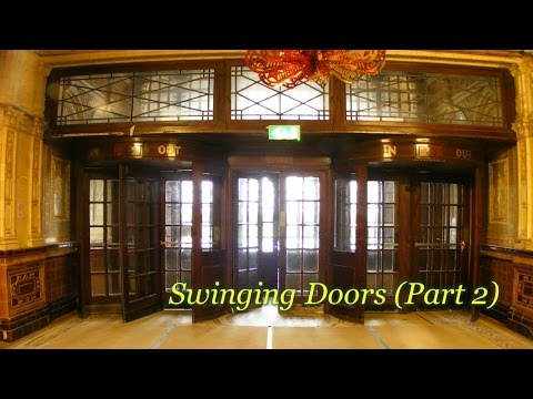 Swinging Doors (Part 2)