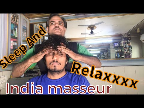 Relaxing Head Massage and sleep with India Barber Deep relaxation