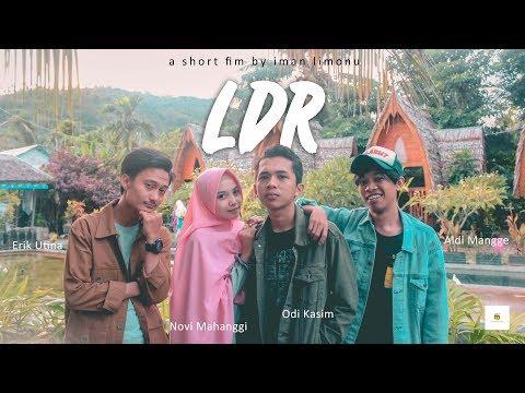 LDR | Film Pendek Indonesia (Anak Luwuk Banggai)