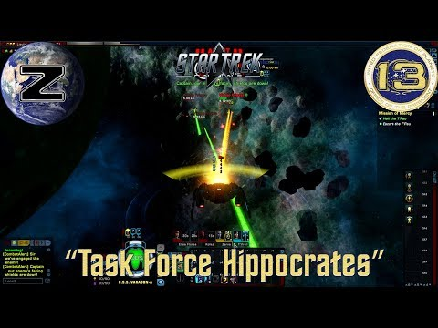 """Task Force Hippocrates"" - Star Trek Online Federation Tactical Officer Gameplay - EP 14"