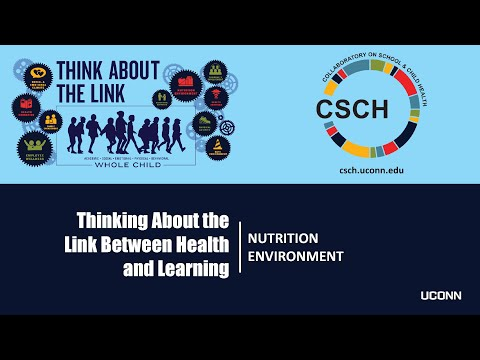 Thinking about the Link between Health and Learning: Nutrition Environment