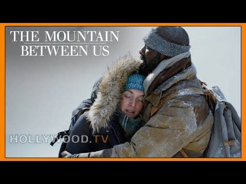 The Mountain Between Us - Hollywood TV