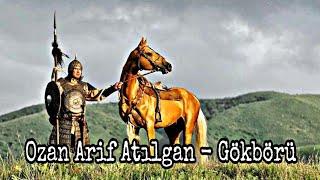 Ozan Arif Atılgan - Gökbörü
