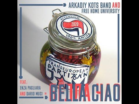 Белла Чао/Bella Ciao. Arkadiy Kots Band feat. Enza Pagliara & Dario Muci.