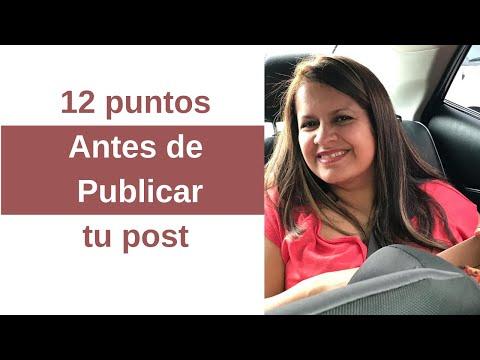 12 Puntos a Revisar Antes de Publicar un Post