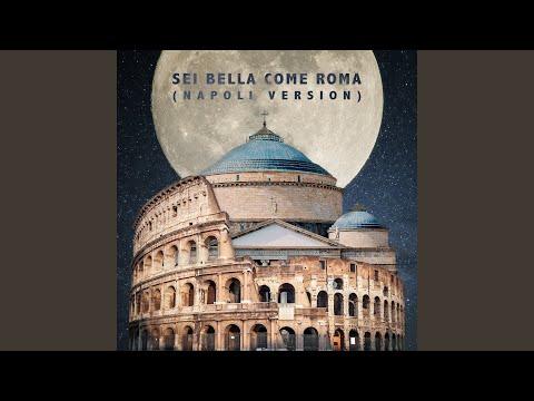 Sei bella come Roma (Napoli Vrs.)