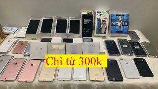 Số 43: THANH LÝ GIÁ TỪ 300k, điện thoại cũ giá Rẻ Sony, iPhone, Samsung, Oppo, Nokia, Vivo, Xiaomi