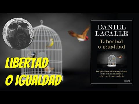 Libertad o igualdad, de Daniel Lacalle