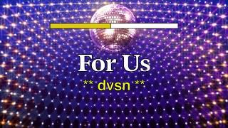 dvsn - For Us (Official Lyrics Video)