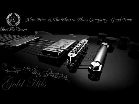 Alan Price & The Electric Blues Company - Good Time - (BluesMen Channel Music)