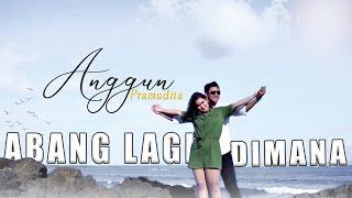 Download Lagu Anggun Pramudita - Abang Lagi Dimana (Eneng Kangen Abang) (Official MV) mp3
