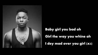 Watch the best ever lyrics video of mad over you by ericmany finest, runtown.... baby girl bad o, way whine ooo, sing along!