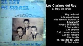 Los Clarines del Rey – El Rey de Israel - Album Completo - 720p