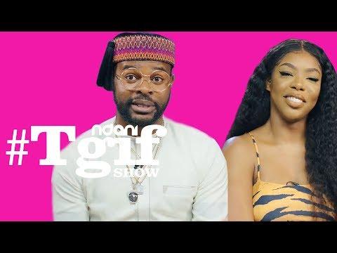FalzTheBahdGuy & Grace Ajilore on the NdaniTGIFShow