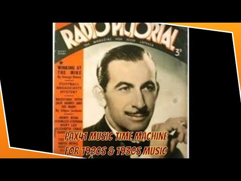 British Radio Music Of The 1920's & 1930's @Pax41