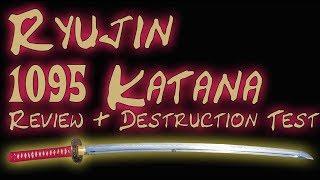Ryujin 1095 Custom Katana Review and Destruction Test