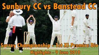 Sunbury cc v banstead cc - 1st xi surrey championship club cricket game 2018