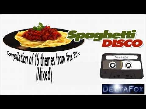 Spaghetti Disco I - 16 italo disco themes from the 80's (mixed) #1