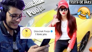 I Proposed Dhinchak Pooja After Listening Her New Song - Truth or Dare