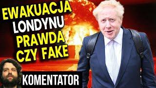 Wielka Brytania Szykuje Ewakuację Londynu? Konflikt Coraz Bliżej?  Analiza Komentator Pieniądze Bank