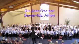 Sir John Stainer - Sevenfold Amen