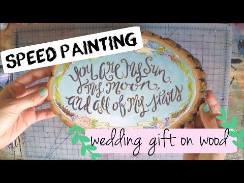 SPEED PAINTING | wedding gift on wood