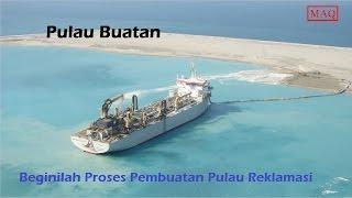 Pulau Buatan: Beginilah Proses Pembuatan Pulau Reklamasi Mp3