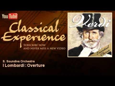 Giuseppe Verdi : I Lombardi : Overture - ClassicalExperience
