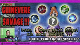 GUINEVERE SAVAGE !!! .... build item Guinever Tersakit 2019 April