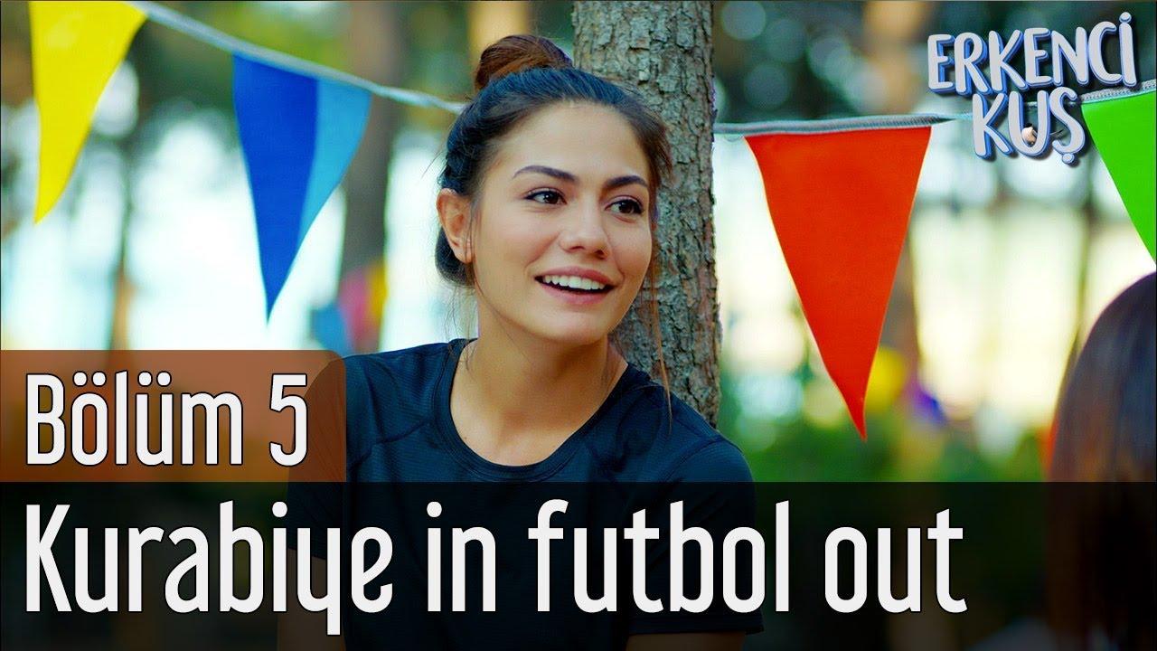 Erkenci Kuş 5. Bölüm - Kurabiye In Futbol Out