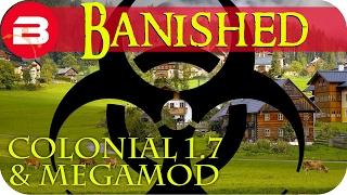 Banished Gameplay The Plague 10 Colonial Charter 1 7 Amp Megamod Banished Mods