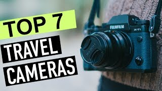 Video BEST 7: Travel Cameras 2018 download MP3, 3GP, MP4, WEBM, AVI, FLV Juli 2018