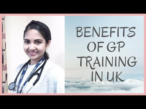 BENEFITS OF GP TRAINING IN UK | JUNIOR DOCTOR LIFE