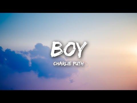 Charlie Puth - BOY (Lyrics / Lyrics Video)