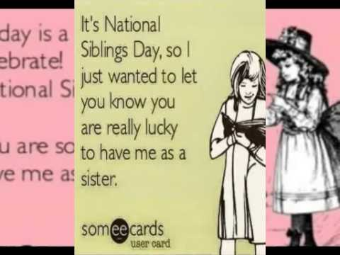 national siblings day quotes to your brothers and sisters youtube