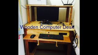 My Wooden Computer Desk (no audio)