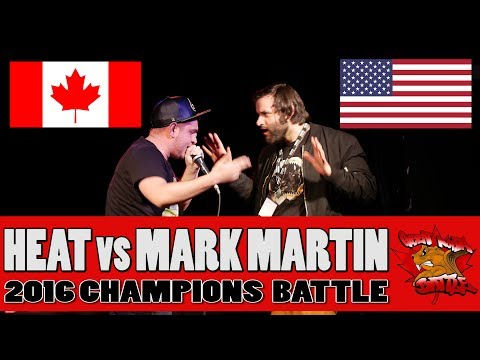 HEAT (CAN) vs MARK MARTIN (USA) - CHAMPIONS BATTLE - GNB 2017