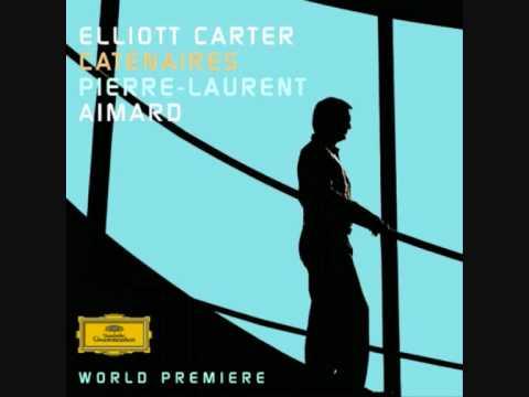 Elliott Carter: Caténaires