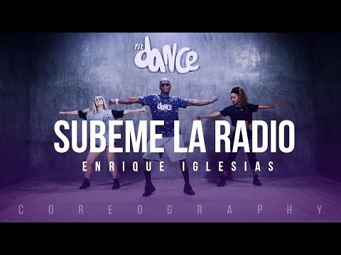 Subeme la Radio  Enrique Iglesias ft Descemer Bueno, Zion & Lennox  Coreografía  FitDance Life