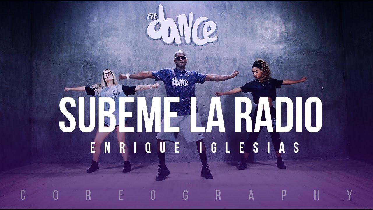 Subeme la Radio - Enrique Iglesias ft. Descemer Bueno, Zion & Lennox - Coreografía | FitDance Li