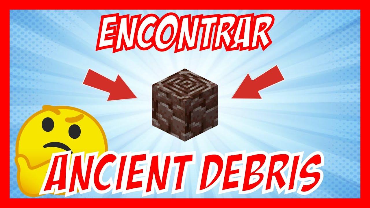 TRUCOS   Como ENCONTRAR ANCIENT DEBRIS (NETHERITE) FÁCIL en MINECRAFT ✔️ [1.16.5]   ¿Cómo se hace?