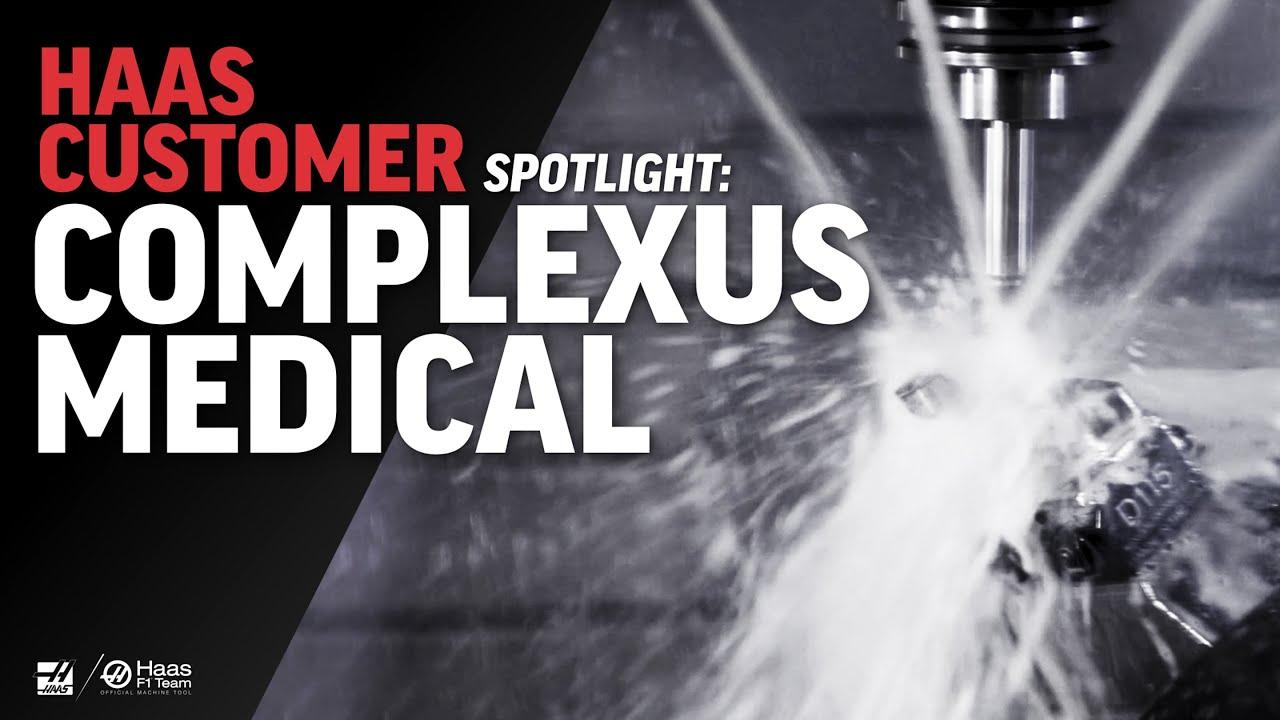 Customer Spotlight - Complexus Medical