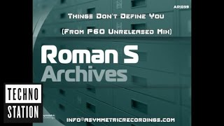 Roman S - Archives ( From P60 , Tripmastaz , Lonya remixes )