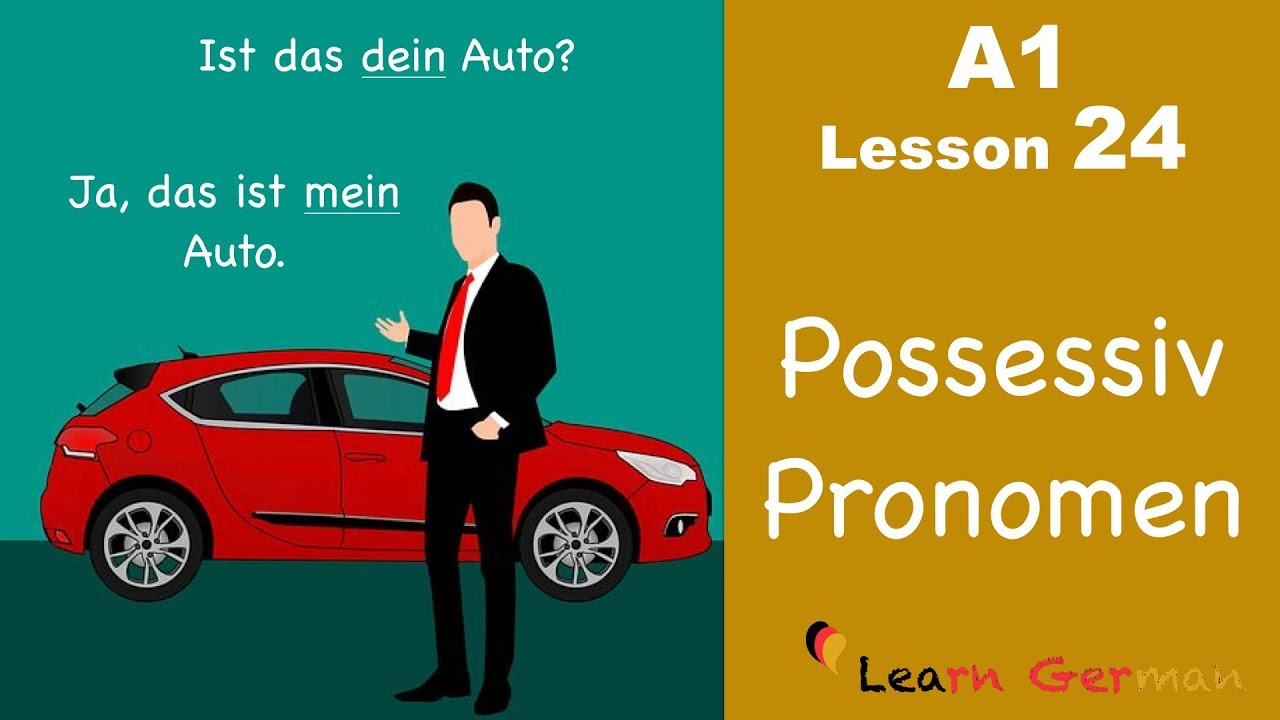 Learn German | Possessive Pronouns | Nominative case | German for beginners | A1 - Lesson 24