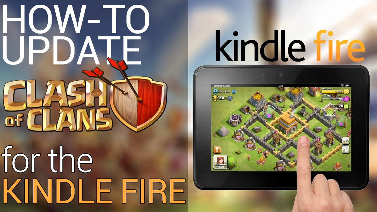 How-to Update Clash of Clans on Kindle Fire Tablet
